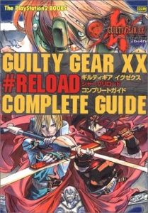 Guilty Gear XX#Reload Complete Guide Cover. Click here to view bigger image